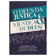 Livro: O Deus da Justiça e a Justiça de Deus | Vários Autores