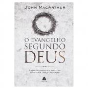 Livro: O Evangelho Segundo Deus | John Macarthur