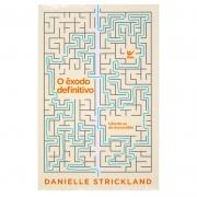 Livro: o Êxodo Definitivo | Danielle Strickland