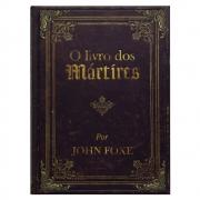 Livro: O Livro Dos Mártires | Capa Luxo | John Foxe