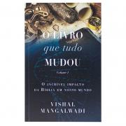 Livro: O Livro Que Tudo Mudou - Volume 1 | Vishal Mangalwadi