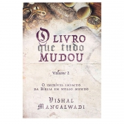 Livro: O Livro Que Tudo Mudou | Volume 2 | Vishal Mangalwadi