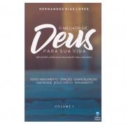 Livro: O Melhor De Deus Para Sua Vida - Volume 1 | Hernandes Dias Lopes