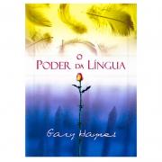 Livro: O Poder Da Língua | Gary Haynes