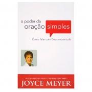 Livro: O Poder da Oração Simples | Joyce Meyer