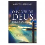 Livro: O Poder De Deus Para A Salvação - Augustus Nicodemus