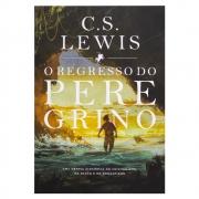 Livro: o Regresso do Peregrino | C. S. Lewis