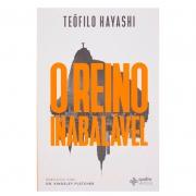 Livro: O Reino Inabalável | Teófilo Hayashi