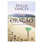 Livro: Oração Ela Faz Alguma Diferença? | Philip Yancey