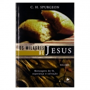 Livro: Os Milagres De Jesus - Vol. 2 | C. H. Spurgeon