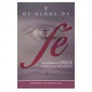 Livro: Os Olhos Da Fé | Robson Rodovalho