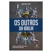 Livro: Os Outros da Bíblia | André Daniel Reinke