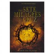 Livro: Os Sete Milagres da Cruz   Wilkin Van de Kamp
