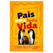 Livro: Pais Para Toda Vida | Larry Keefauver