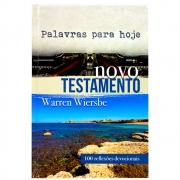 Livro: Palavras Para Hoje - Novo Testamento   Warren Wiersbe