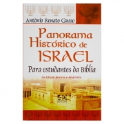 Livro: Panoroma Histórico De Israel | Antônio Renato Gusso