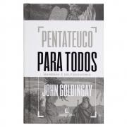 Livro: Pentateuco para Todos | Números e Deuteronômio | John Goldingay