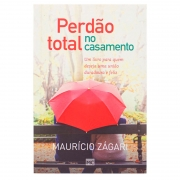 Livro: Perdão Total No Casamento | Mauricio Zagari