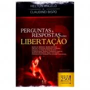 Livro: Perguntas E Respostas Sobre Libertação | Claiton Kunz