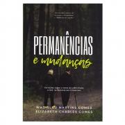 Livro: Permanências e Mudanças | Wadislau Martins Gomes
