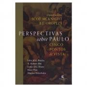 Livro: Perspectivas Sobre Paulo | Cinco Ponto de Vista | Scot Mcknight, Organizador