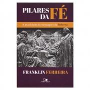 Livro: Pilares da Fé | Franklin Ferreira