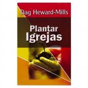 Livro: Plantar Igrejas | Dag Heward-mills