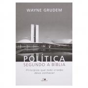 Livro: Política Segundo a Bíblia | Wayne Grudem