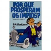 Livro: Por Que Prosperam Os Ímpios? | D. Martyn Lloyd-jones