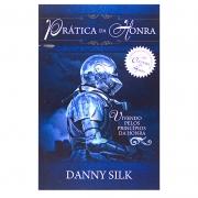 Livro: Prática Da Honra | Danny Silk