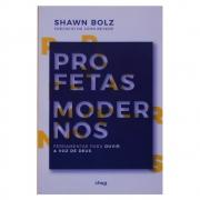 Livro: Profetas Modernos | Shawn Bolz