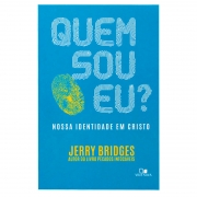 Livro: Quem Sou Eu? | Jerry Bridges