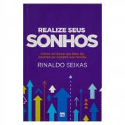 Livro: Realize Seus Sonhos | Rinaldo Seixas