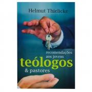 Livro: Recomendações Aos Jovens Teólogos E Pastores | Helmut Thielicke