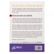 Livro: Reduza-me Ao Amor | Joyce Meyer