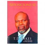 Livro: Reposicione-se | T.D. Jakes