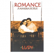 Livro: Romance À Maneira De Deus | Eric & Leslie Ludy