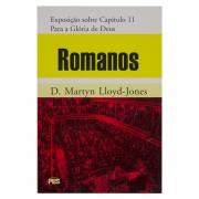 Livro: Romanos Para A Glória De Deus - Volume 11 | D. Martyn Lloyd-Jones