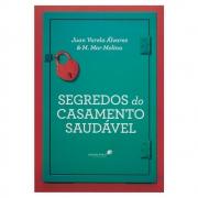 Livro: Segredos Do Casamento Saudável | Juan Varela Álvarez