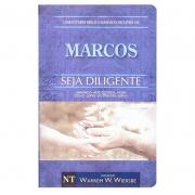Livro: Seja Diligente - Marcos | Warren W.Wiersbe