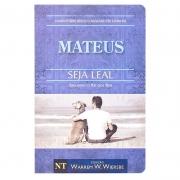 Livro: Seja Leal - Mateus | Warren W.Wiersbe