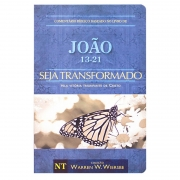 Livro: Seja Transformado João 13-21 | Warren W.Wiersbe