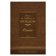Livro: Seleções Da Biblioteca De Spurgeon - Oração | C. H. Spurgeon