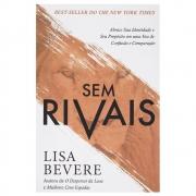 Livro: Sem Rivais | Lisa Bevere