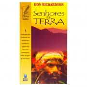 Livro: Senhores Da Terra | Don Richardson