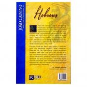 Livro: Hebreus - Série Comentários Bíblicos | João Calvino