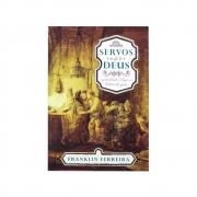 Livro: Servos de Deus | Espiritualidade e Teologia na História da Igreja