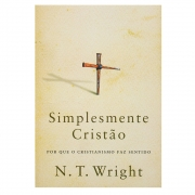 Livro: Simplismente Cristão | N. T. Wrigth