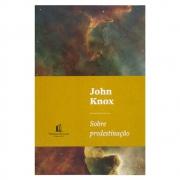 Livro: Sobre Predestinação | John Knox