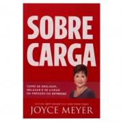 Livro: Sobrecarga | Joyce Meyer